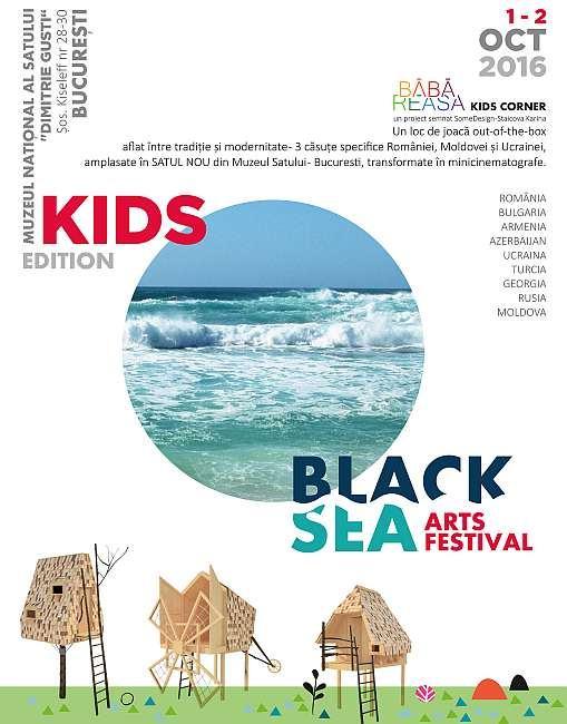 Black Sea Arts Festival, Kids Edition la Muzeul Satului