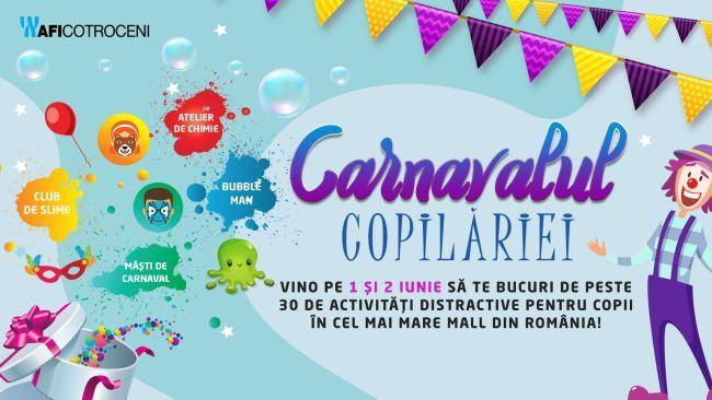 Doua zile de petrecere la AFI Cotroceni: Hai si tu la Carnavalul Copilariei!
