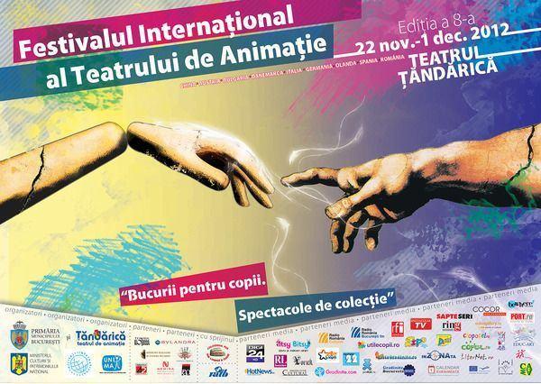 Festivalului International al Teatrului de Animatie - Bucurii pentru copii. Spectacole de colectie, Editia a 8-a, 22 noiembrie – 1 decembrie 2012