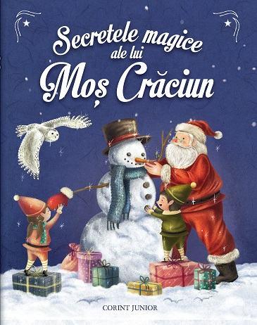 Secretele magice ale lui Mos Craciun - Un cadou minunat pentru Sarbatori!