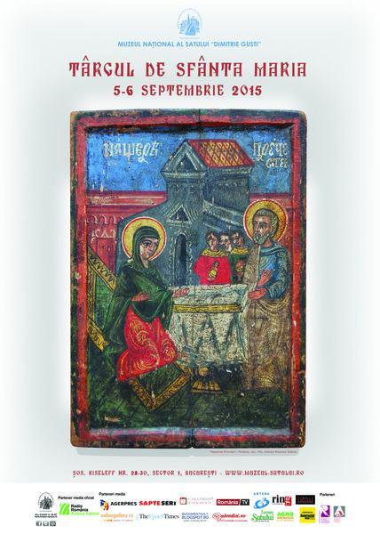 Targul de Sfanta Maria la Muzeul Satului, 5-6 septembrie