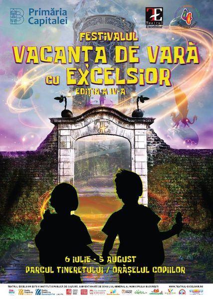 Incepe Vacanta de vara cu EXCELSIOR - Teatru si film in aer liber pentru intreaga familie