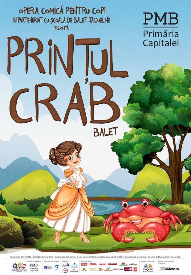 Baletul Printul Crab, premiera de dinaintea vacantei la Opera Comica pentru Copii
