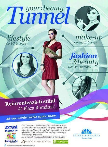 Beauty Tunnel - Reinventeaza-ti stilul la Plaza Romania!