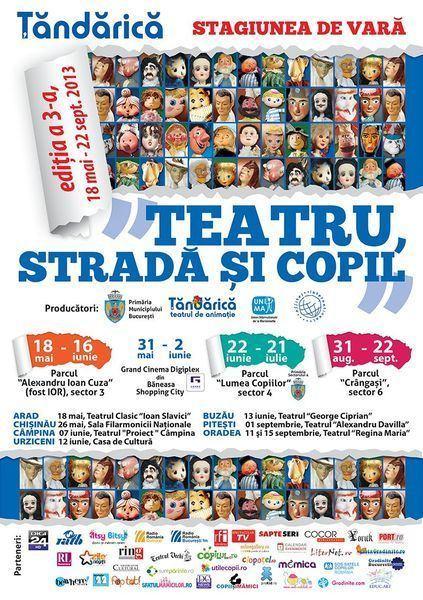 Incepe stagiunea de vara Teatru, Strada si Copil, la Tandarica
