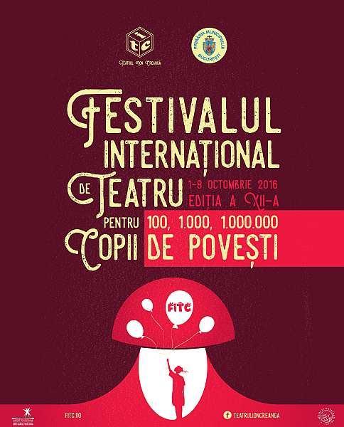 Festivalul International de Teatru pentru Copii, 1-8 octombrie, Teatrul Ion Creanga