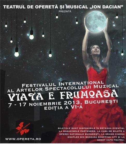 Programul celei de-a VI-a editii a Festivalului International Viata E Frumoasa!