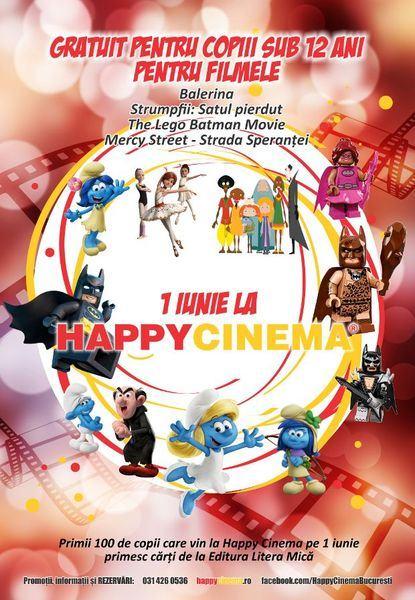 1 iunie la Happy Cinema - animatii gratuite pentru copiii sub 12 ani