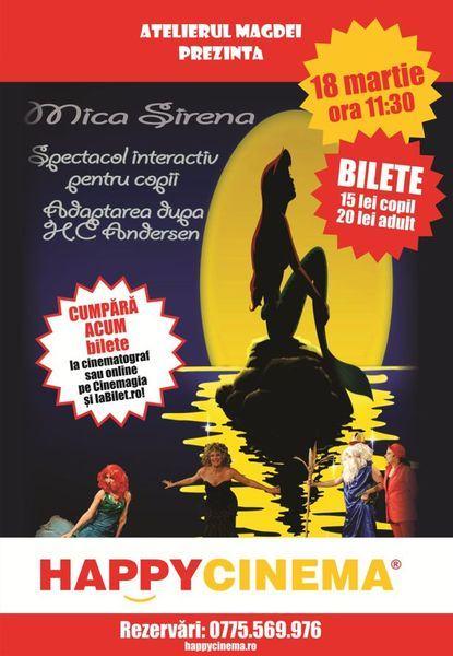 Pe 18 martie are loc spectacolul de teatru Mica Sirena!