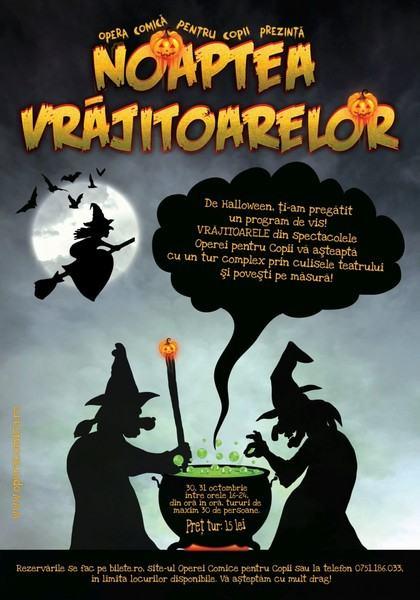 Halloween Noaptea Vrajitoarelor la Opera Comica pentru Copii
