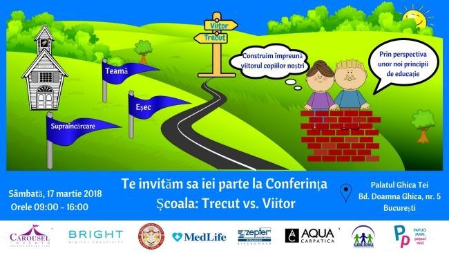 Te asteptam la conferinta Scoala: Trecut vs Viitor