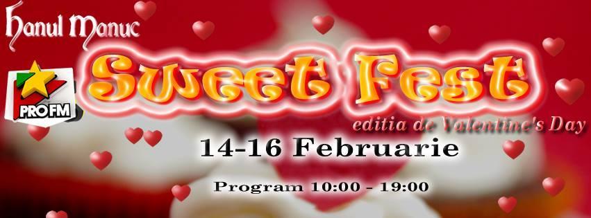Sweet Fest de Valentines Day 2014 la Hanul lui Manuc