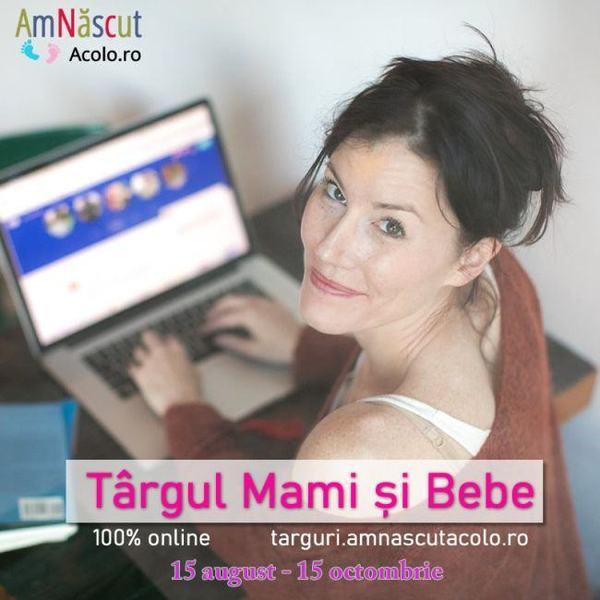 Targul online Mami si Bebe editia Toamna 2019 va asteapta intre 15 august si 15 octombrie cu super Reduceri