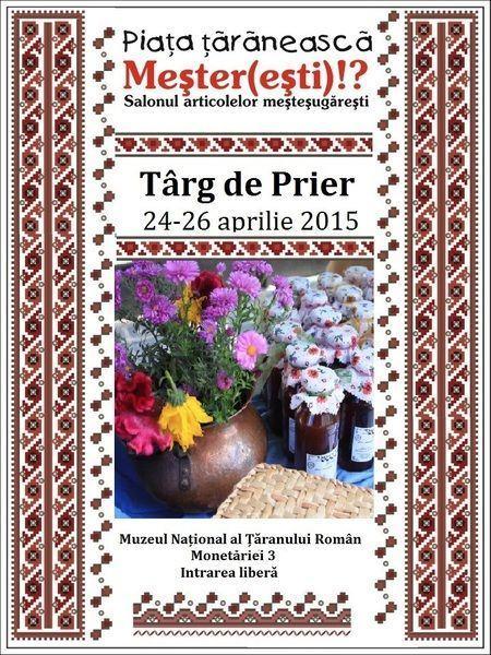 Targ de Prier la Muzeul National al Taranului Roman 24-26 aprilie 2015
