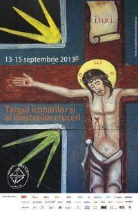 Targul iconarilor si al mesterilor cruceri 13 – 15 septembrie  2013