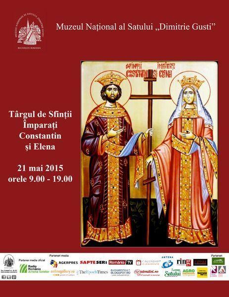 De vizitat - Targul de Sfintii Imparati Constantin si Elena 21 mai 2015
