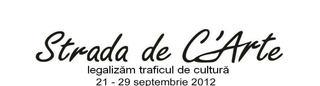 Festivalul cultural in aer liber, Strada de CArte,  21-29 septembrie 2012