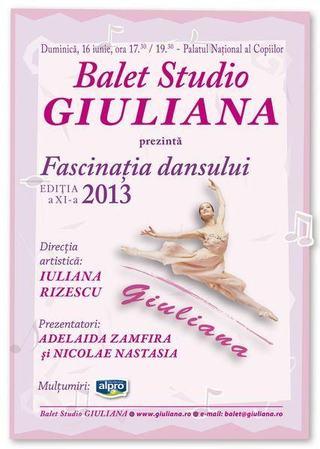 Fascinatia dansului, spectacolul anual al Giulienelor a ajuns la a-XI-a editie!