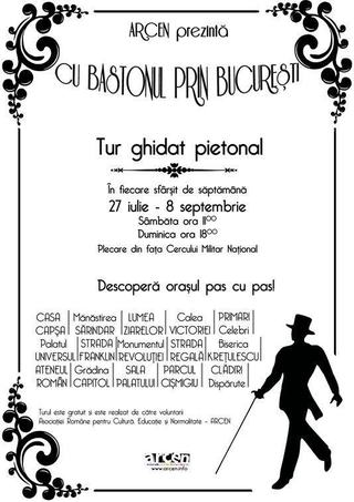 Traseul Cultural Cu bastonul prin Bucuresti 2013