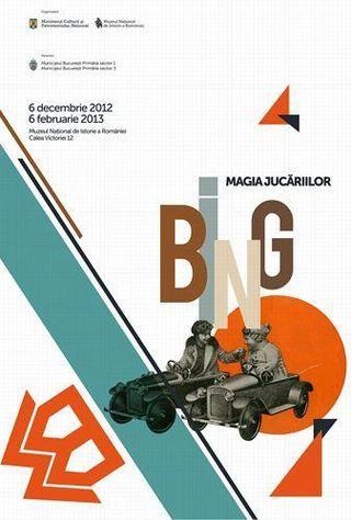 Expozitia Bing. Magia Jucariilor, la Muzeul National de Istorie a Romaniei