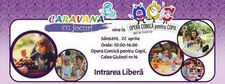 Caravana cu Jocuri la Opera Comica pentru Copii