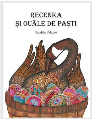 Recenka si ouale de Pasti - o poveste despre prietenie si traditii pascale