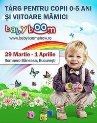 Baby Boom Show, 29 martie - 1 aprilie, la Romaero Baneasa