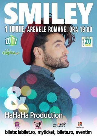 SMILEY and Hahaha Production pe 1 iunie la Arenele Romane