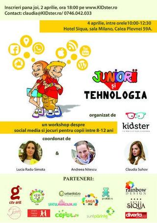 Juniorii si tehnologia, 4 aprilie, ora 10:00, Hotel Siqua, Sala Milano