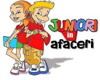 Juniori in afaceri - din nou, special pentru ei! Inscrierile continua!
