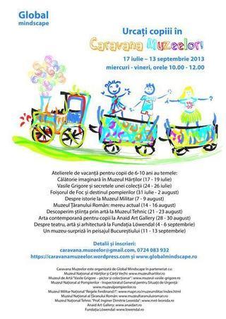 Urcati copiii in Caravana Muzeelor, 17 iulie-13 septembrie