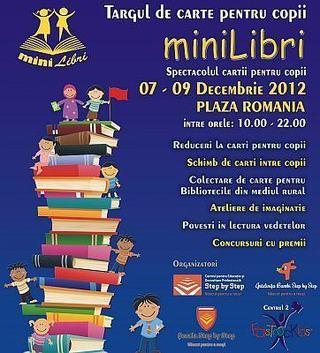 miniLibri, singurul targ de carte pentru copii. 7-9 decembrie, Plaza Mall