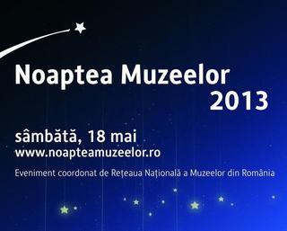 Noaptea Muzeelor, 18 mai 2013
