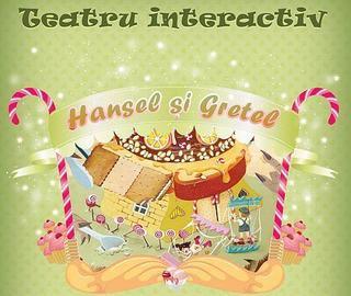 Hansel si Gretel, teatru interactiv pentru copii