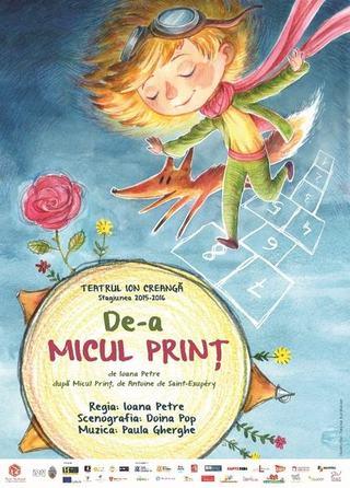 De-a Micul Print -  un nou spectacol pentru copii la Teatrul Ion Creanga