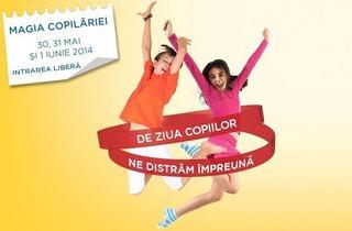 Magia Copilariei in Militari Shopping 30, 31 Mai si 01 Iunie 2014