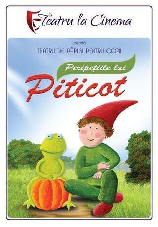 Peripetiile lui Piticot si alte spectacole: Teatru la Cinema, 6-7 mai