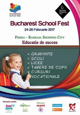 Educatie de succes! Participa la cea de-a treia editie Bucharest School Fest, din 24 februarie!