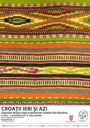 Croatii ieri si azi,expozitie despre viata si obiceiurile croatilor din Romania