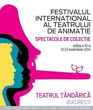 Festivalul International al Teatrului de Animatie, Bucuresti 13-23 noiembrie 2014