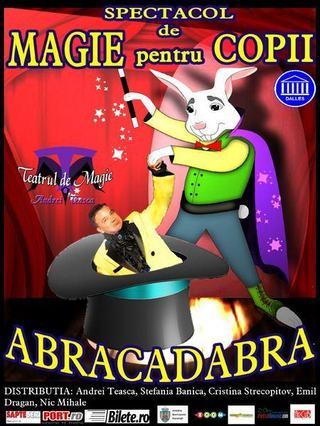 Abracadabra, spectacol de magie pentru copii