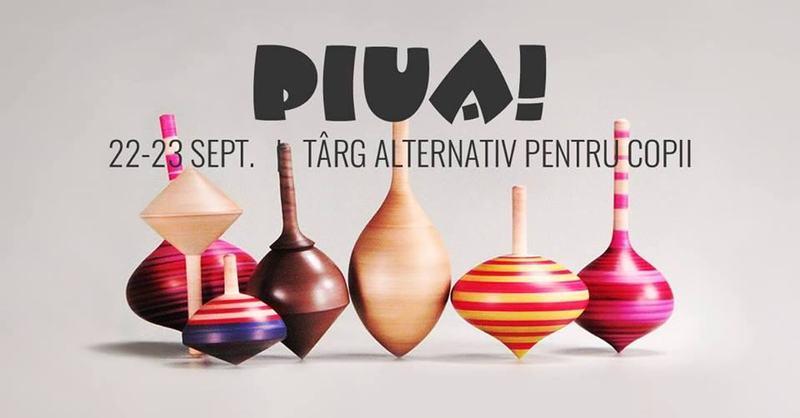 Piua is Back - Eveniment alternativ pentru copii si parinti