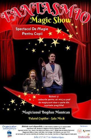 Spectacolul de Magie Fantasmio by Bogdan Muntean