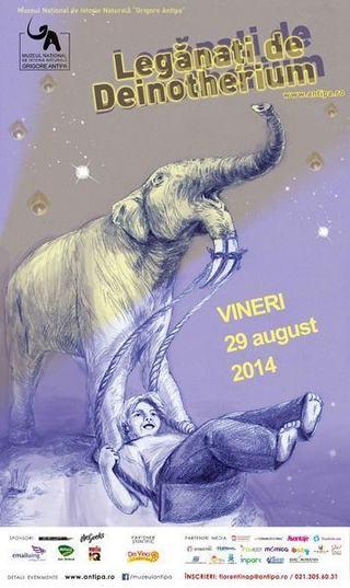 Leganati de Deinotherium - O noapte la Muzeu - 29 august 2014