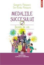 Medaliile Succesului - Scoala de vis