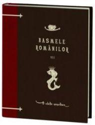 Basmele Romanilor, volumul al VII-lea