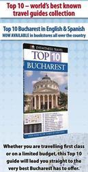 Primul Ghid Turistic al Bucurestiului in limba spaniola aparut in colectia Top 10