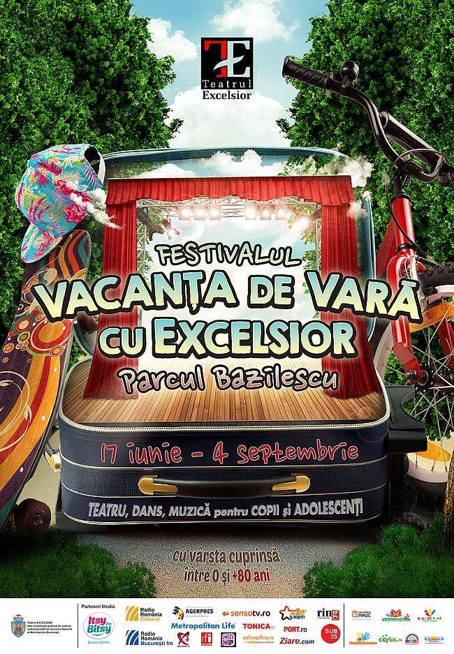Festivalul Vacanta de Vara cu Excelsior - teatru, dans, muzica pentru copii si adolescenti