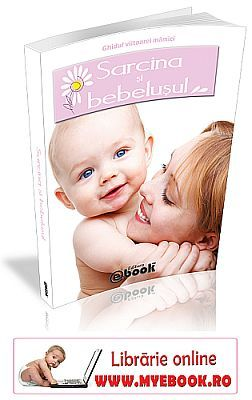 Lansare de carte: Sarcina si bebelusul, ghidul complet al viitoarelor mamici