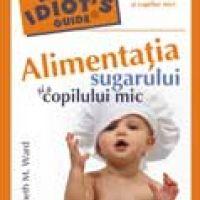 Alimentatia sugarului si a copilului mic